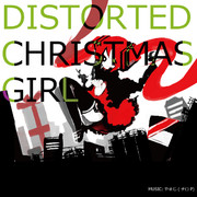 DISTORTED CHRISTMAS GIRL