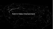 Patti in Video Entertainment(新)