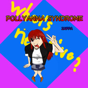 POLLYANNA SYNDROME【オリジナル曲】