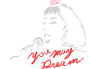 【追悼画】YOU MAY DREAM