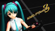 【MMD-PVF3】『Innocence』