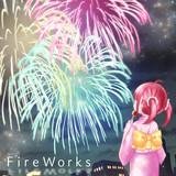 【nanobeat】Fireworks【配信中】