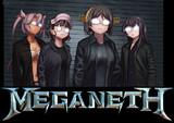 MEGANETH