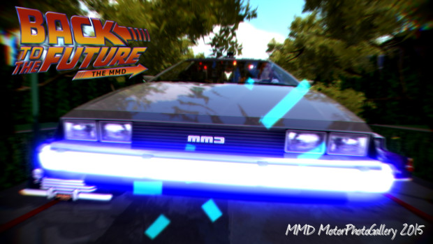 【MMD MotorPhotoGallery 2015】 BACK TO THE FUTURE