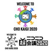 WELCOME TO CHO KAIGI 2020