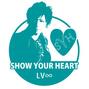 SHOW YOUR HEART LV∞