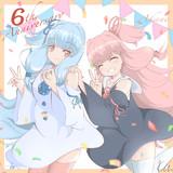琴葉姉妹6周年おめでとう!