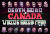 Death Road to Canada ボイロMOD Ver0.1