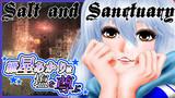 【ソルト&サンクチュアリ】紲星あかりは塩を尊ぶ Part4