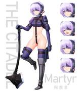 The Citadel : Martyr -  殉教者ちゃん