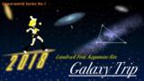 [Flyer] 銀河紀行