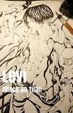 リヴァイ・アッカーマン - 進撃の巨人【線画】完成イラスト過去作2020