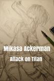 ミカサ・アッカーマン - 進撃の巨人【下描き】