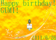 Happy birthday!GUMI!