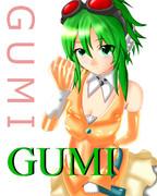 GUMIちゃん(*´∀`*)