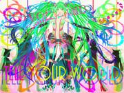 【初音ミク】 Tell Your World【みんなで繋がろう!】