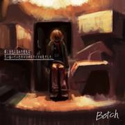 Botch【ぼっち】