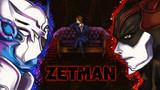 ZETMAN☆
