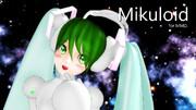 Mikuloidさん