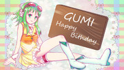 GUMI 誕生日おめでとう!