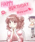 ヒロさんお誕生日おめでとう