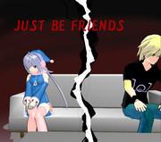 パラレルLEON JUST BE FRIENDS (2人の終焉)