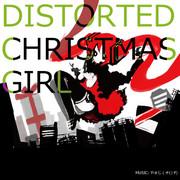 DISTORTED CHRISTMAS GIRL