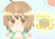 atUさんお誕生日おめでとうございますっ!