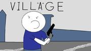 ( ・`つ・´) VILLAGE