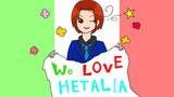 We LOVE HETALIA