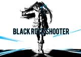 bat...black rock shooter