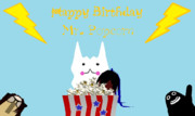 Happy Byrthday Mr.Popcorn!!