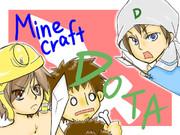 【某所】Minecraft : DOTA【応援】