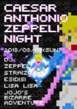 Caesar Anthonio Zeppeli night