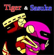 タイガー&サスケ