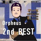 Orpheus 2nd BEST ジャケット