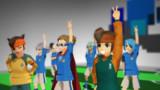 【第11回MMD杯予選】僕らのゴォール!【MMDイナイレ】