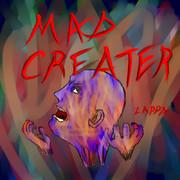 【オリジナル曲】MAD CREATER【ハードコアの日】