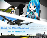 Thank you MikuMikuDance and all MMDer !!