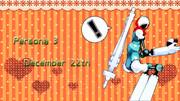 【MMDペルソナ】12月22日【P3】