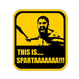 THIS IS SPARTAAAA!!!!