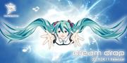 twinkledrive 「dream drop feat.初音ミク」