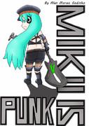 MIKU IS PUNK!!!