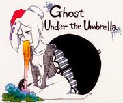 Ghost Under the Umbrella