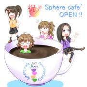 祝!スフィアカフェ開店!!