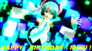 HAPPY BIRTHDAY! MIKU!