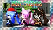 BEIN' FRIENDS