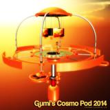 Gumi's Cosmo Pod 2014