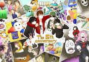 最俺5th Anniversary!