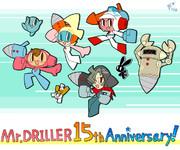 Mr.DRILLER 15th Anniversary!